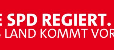 Die SPD regiert. Das Land kommt voran.